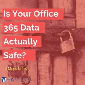 is your office 365 data actually safe? thumbnail