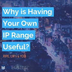 Why is having your own IP range useful? Thumbnail
