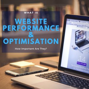 Website Performance and Optimisation