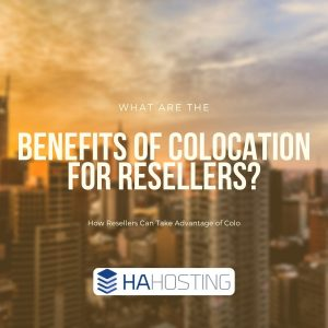 the benefits of colocation for resellers blog thumbnail