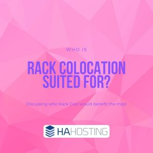 Who is Rack Colocation suited for?