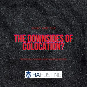 What are the downsides of Colocation server hosting?