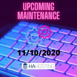 Upcoming maintenance 11/10/2020