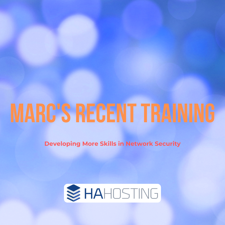 Marc's Recent Training - developing more network security skils